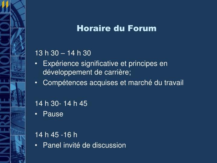Horaire du Forum