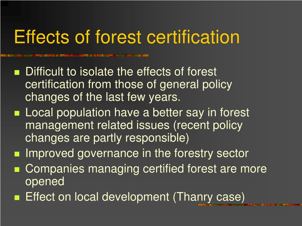 Effects of forest certification