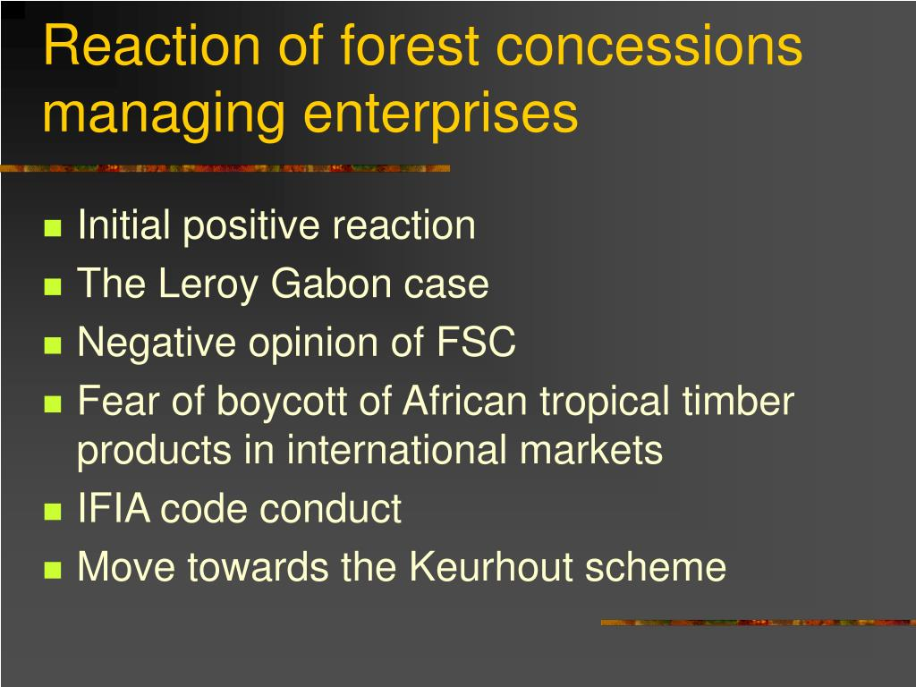 Reaction of forest concessions managing enterprises