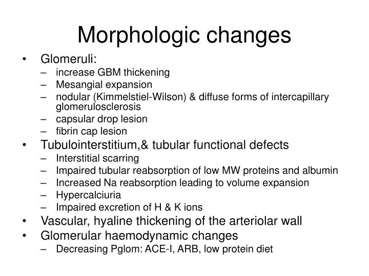 Morphologic changes