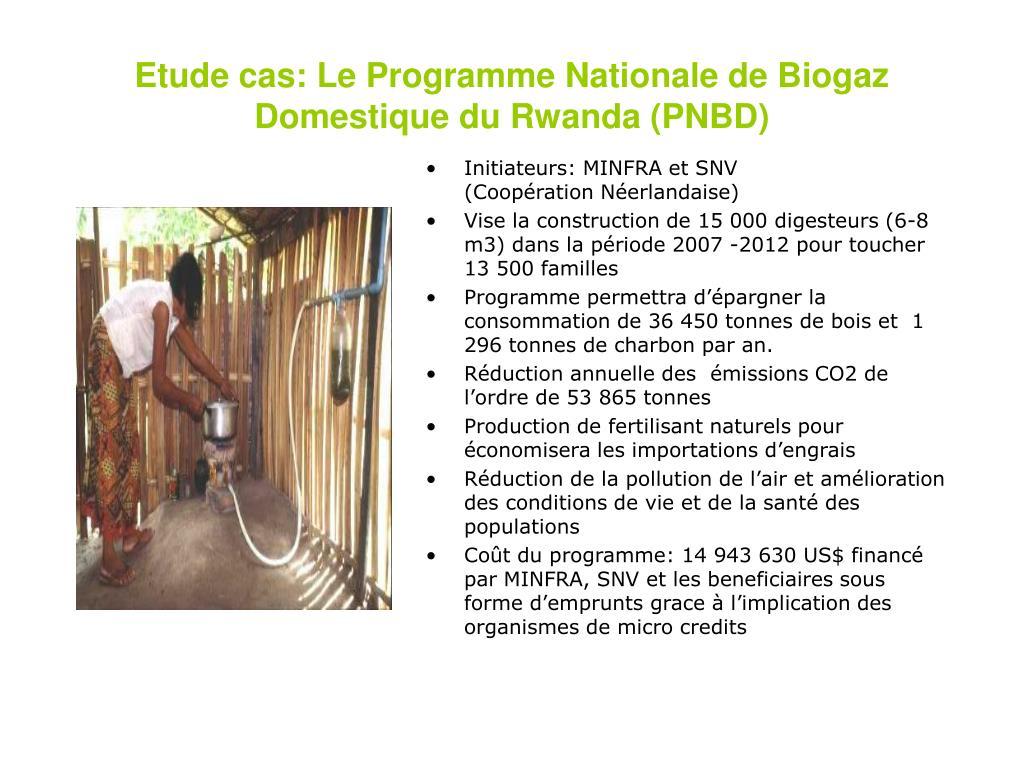 Etude cas: Le Programme Nationale de Biogaz Domestique du Rwanda (PNBD)