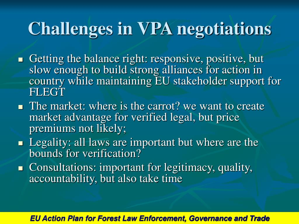 Challenges in VPA negotiations