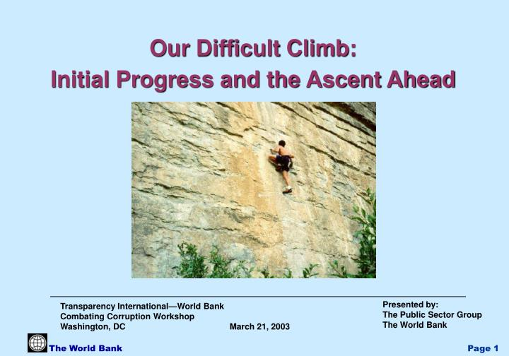 Our Difficult Climb: