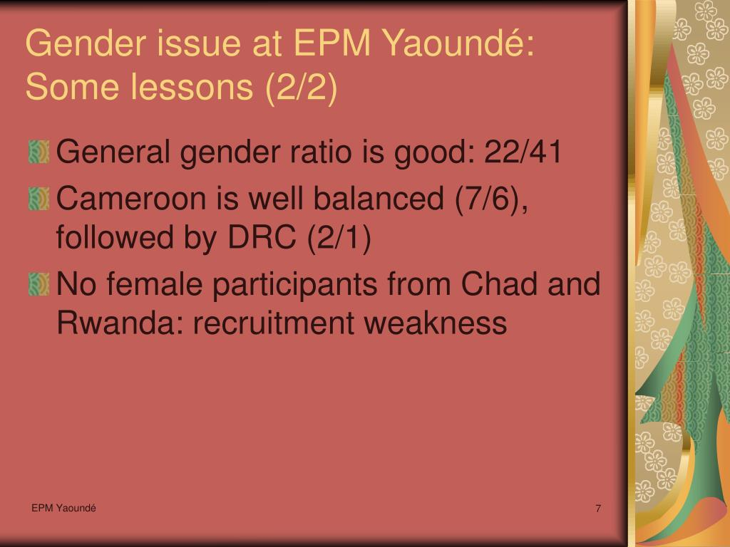 Gender issue at EPM Yaoundé: Some lessons (2/2)