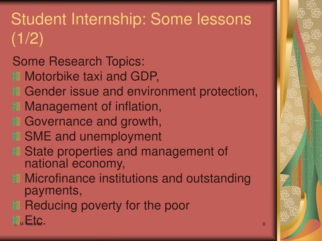 Student Internship: Some lessons (1/2)