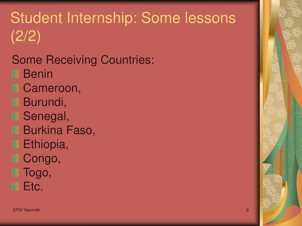 Student Internship: Some lessons (2/2)