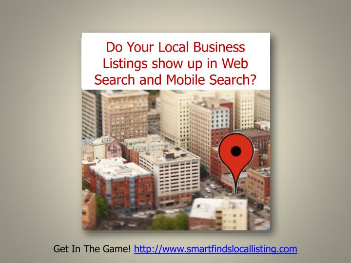Do Your Local Business Listings show up in Web Search and Mobile Search?