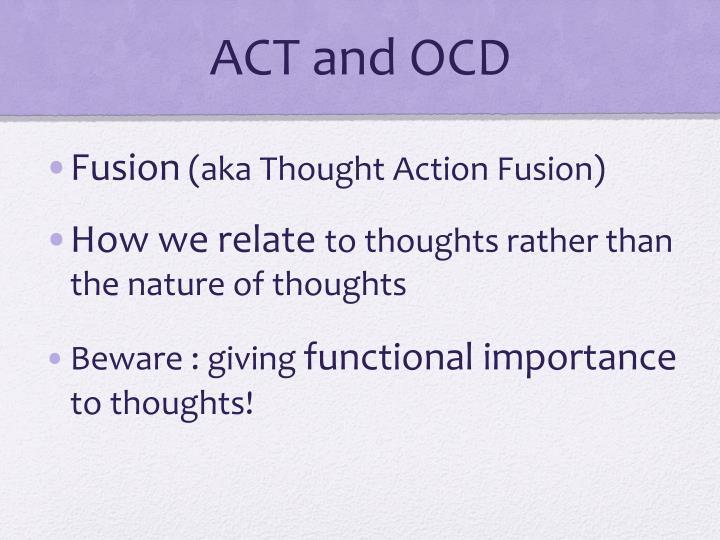 ACT and OCD