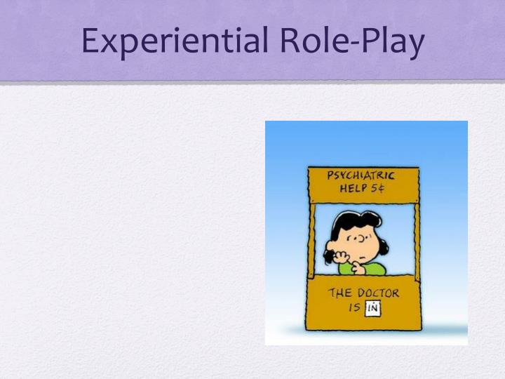 Experiential Role-Play