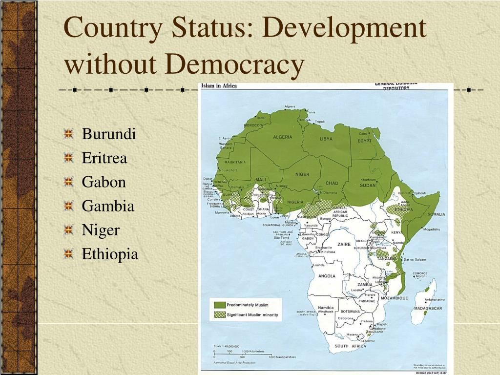 Country Status: Development without Democracy