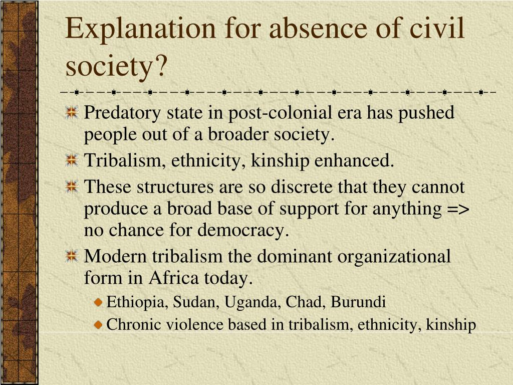 Explanation for absence of civil society?