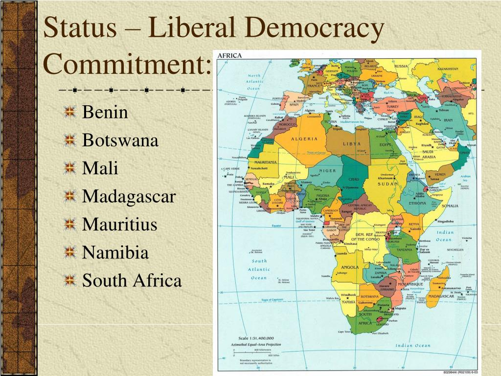 Status – Liberal Democracy Commitment: