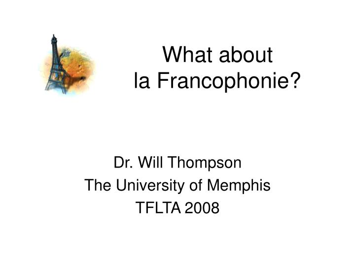 What about la francophonie