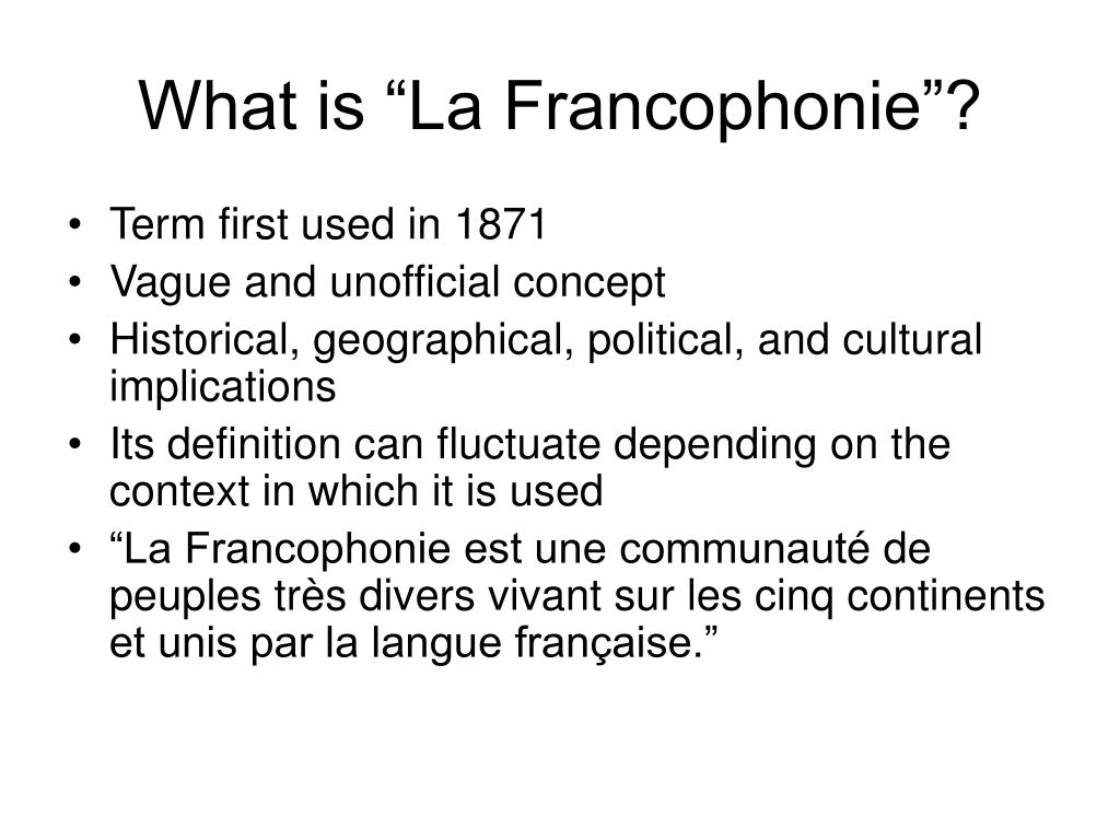 "What is ""La Francophonie""?"