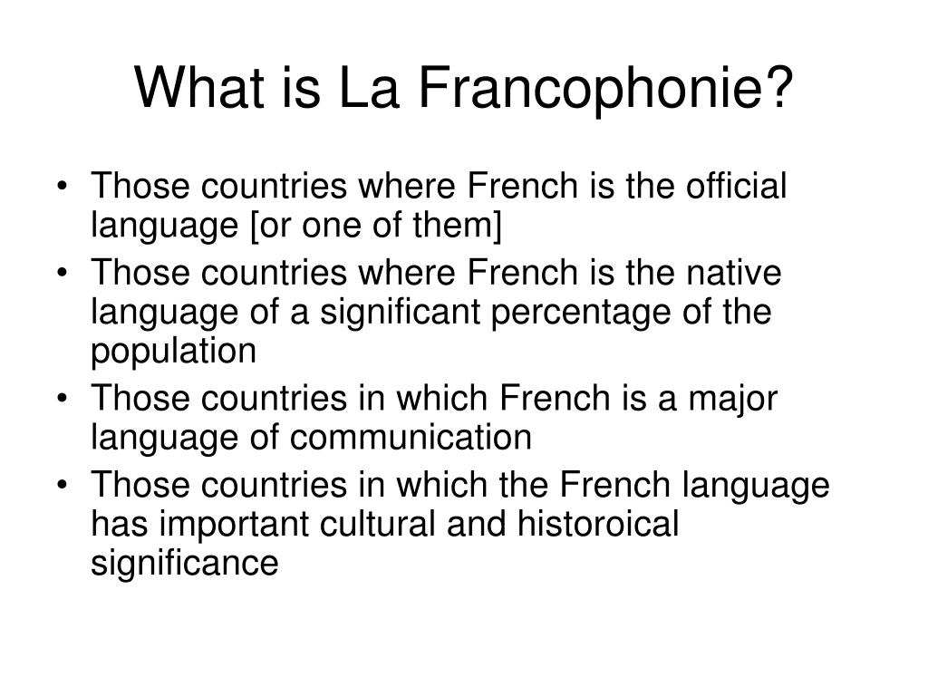 What is La Francophonie?