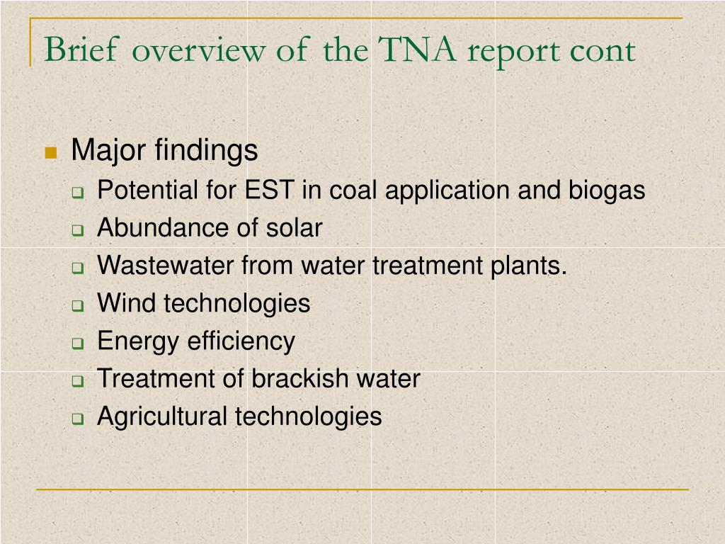 Brief overview of the TNA report cont