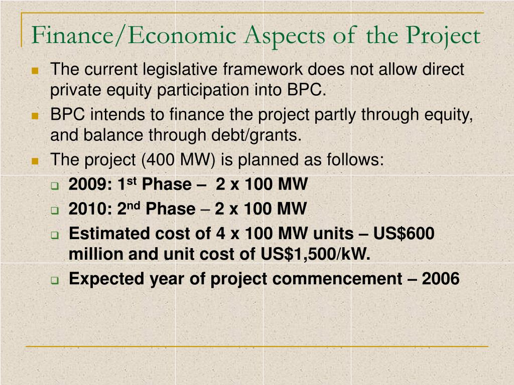 Finance/Economic Aspects of the Project