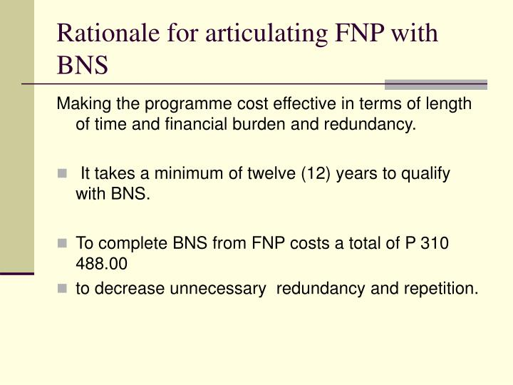 Rationale for articulating fnp with bns