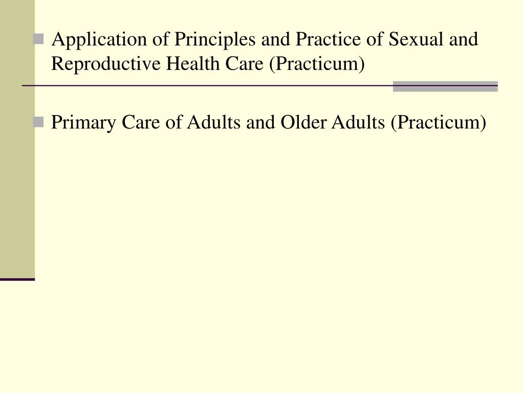 Application of Principles and Practice of Sexual and Reproductive Health Care (Practicum)