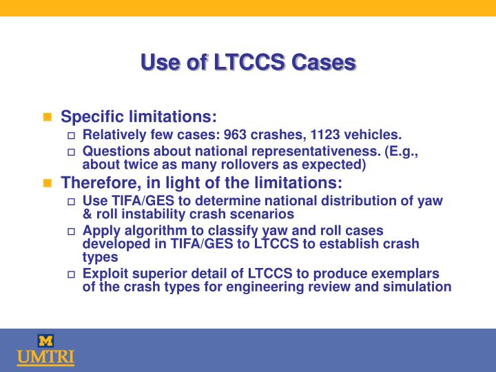 Use of LTCCS Cases