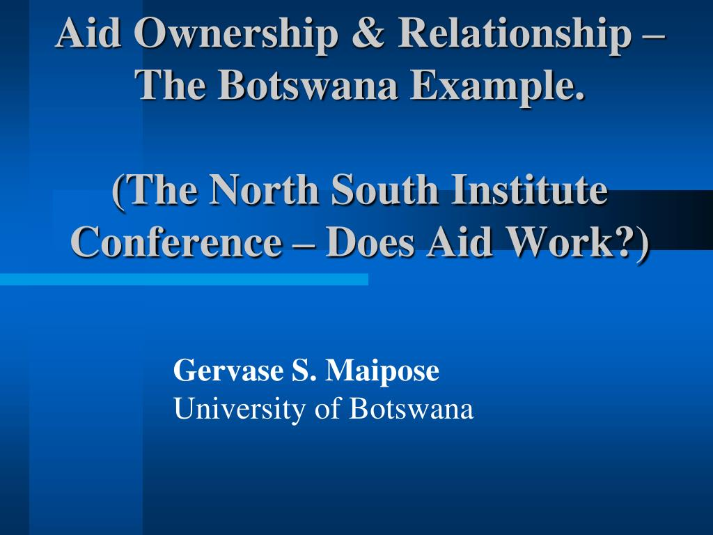 Aid Ownership & Relationship – The Botswana Example.