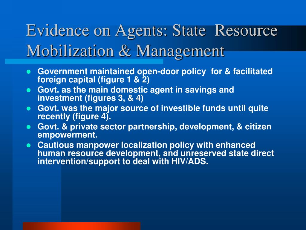 Evidence on Agents: State  Resource Mobilization & Management