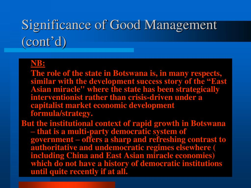 Significance of Good Management (cont'd)