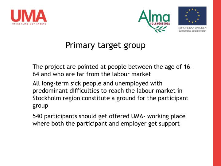 Primary target group