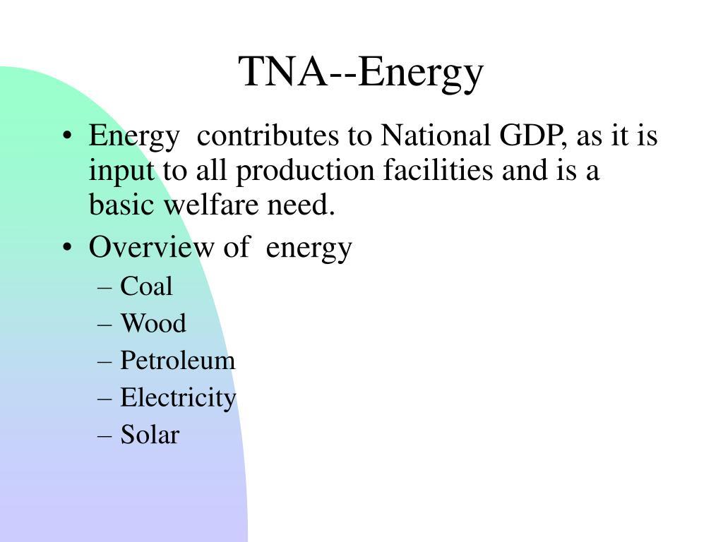 TNA--Energy