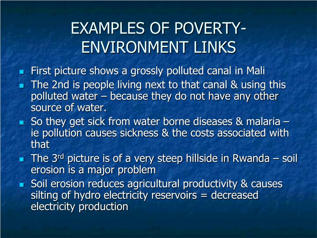 EXAMPLES OF POVERTY-ENVIRONMENT LINKS