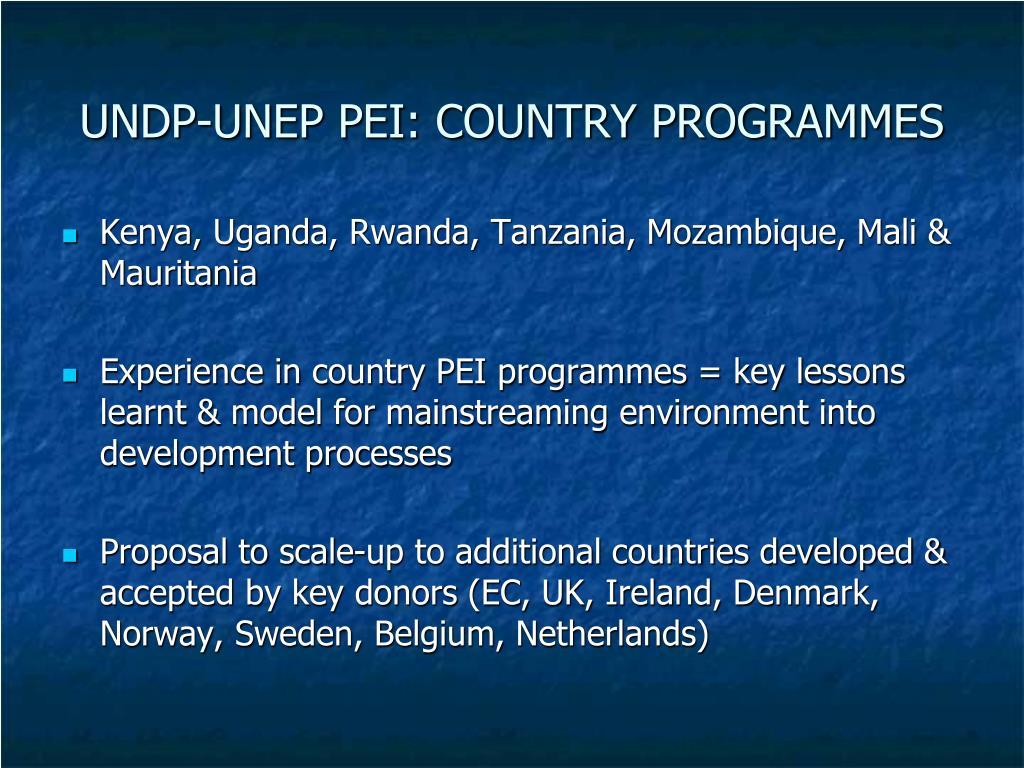 UNDP-UNEP PEI: COUNTRY PROGRAMMES