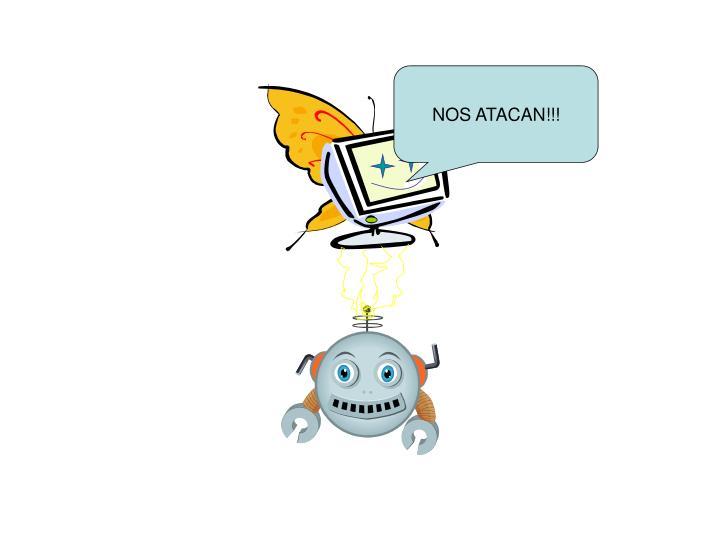 NOS ATACAN!!!