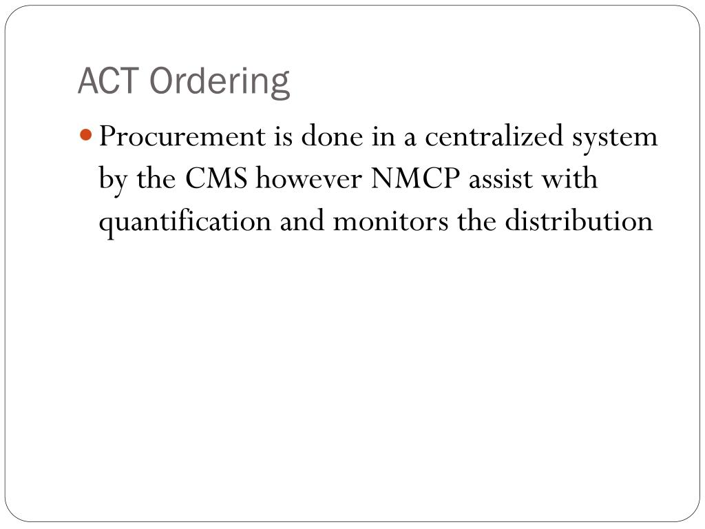 ACT Ordering
