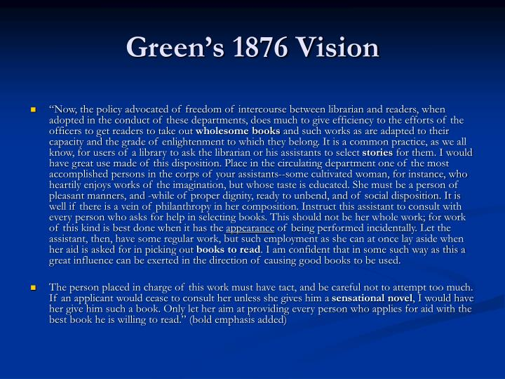 Green s 1876 vision