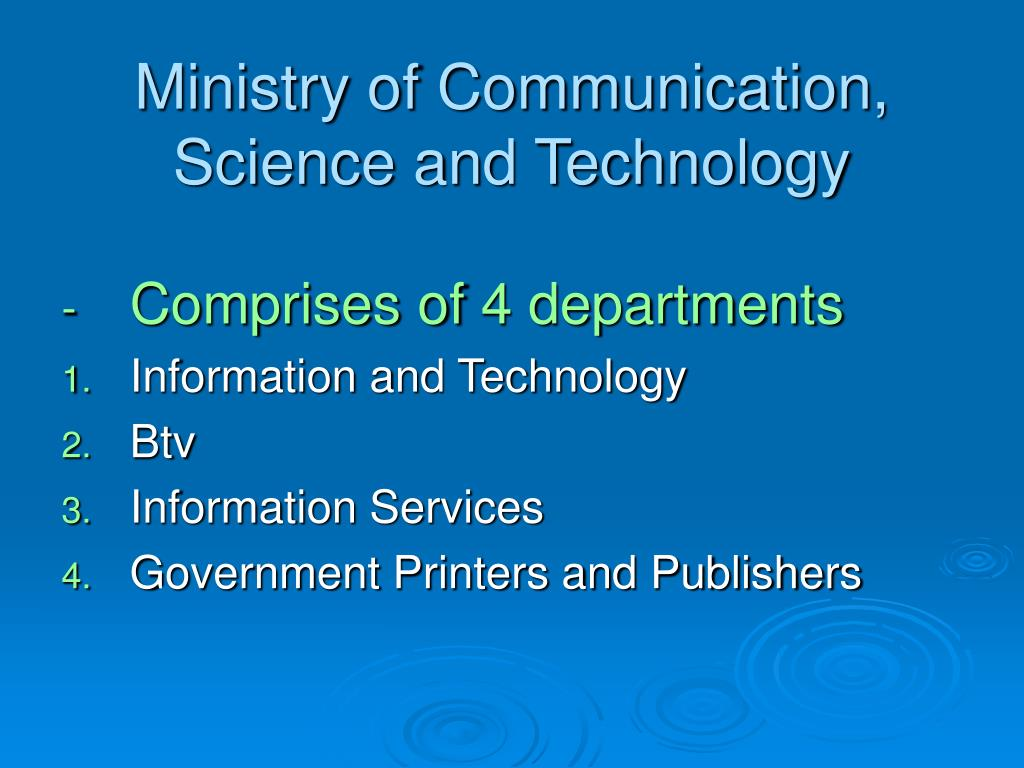Ministry of Communication, Science and Technology