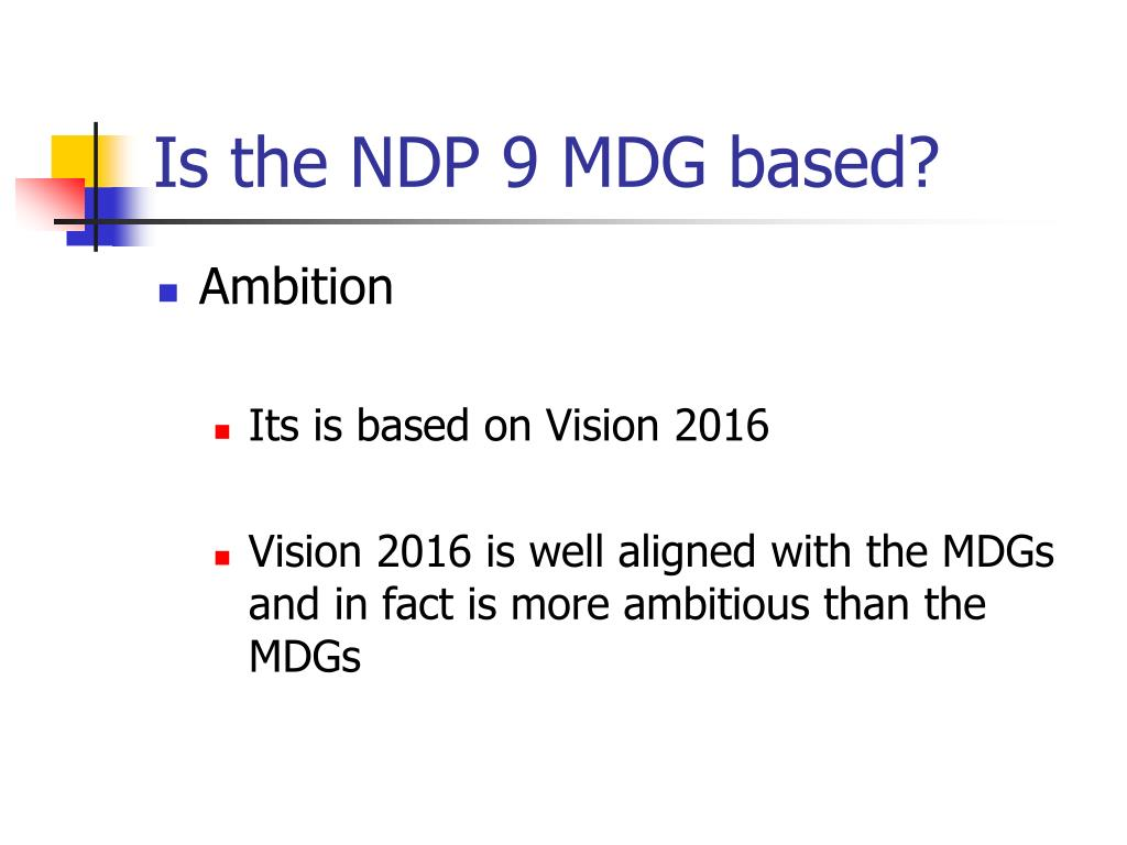 Is the NDP 9 MDG based?