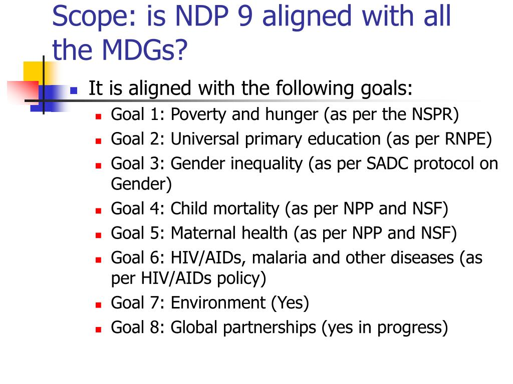 Scope: is NDP 9 aligned with all the MDGs?