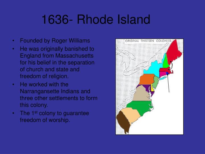 1636- Rhode Island