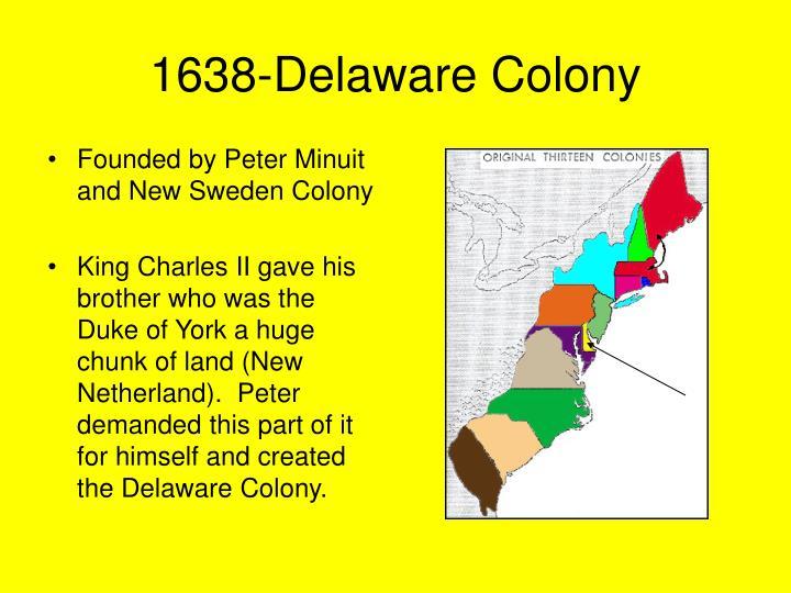1638-Delaware Colony