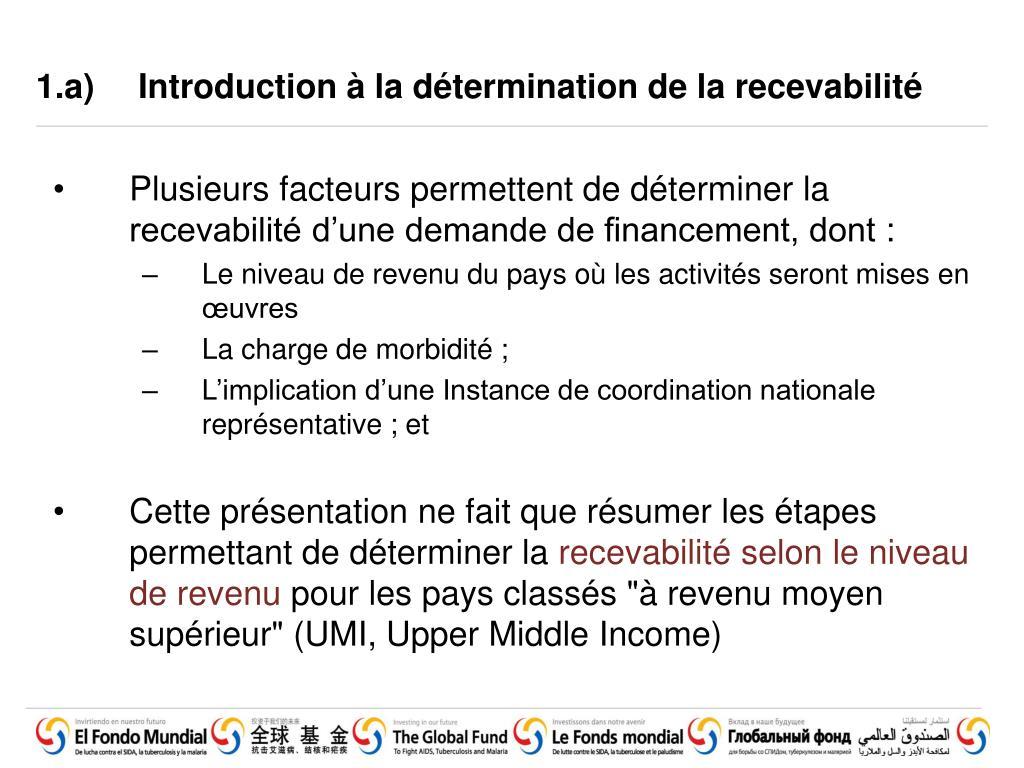 1.a)Introduction à la détermination de la recevabilité