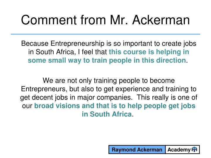 Comment from Mr. Ackerman
