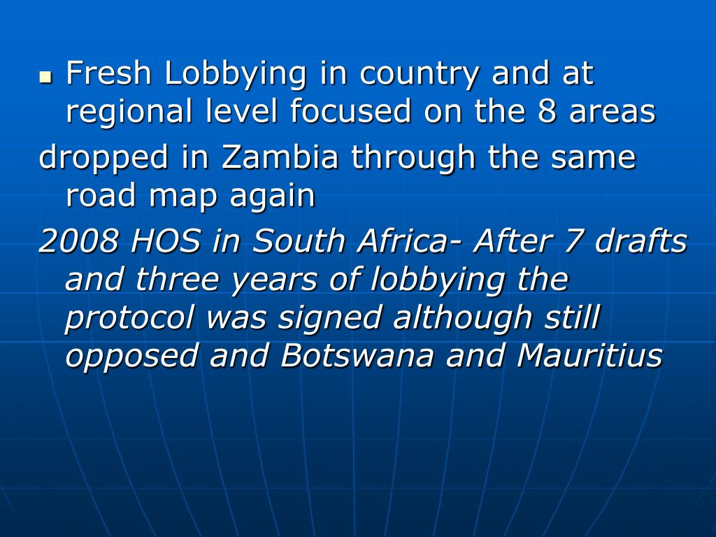 Fresh Lobbying in country and at regional level focused on the 8 areas