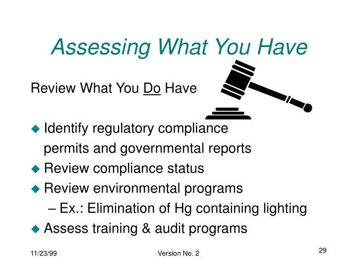Assessing What You Have