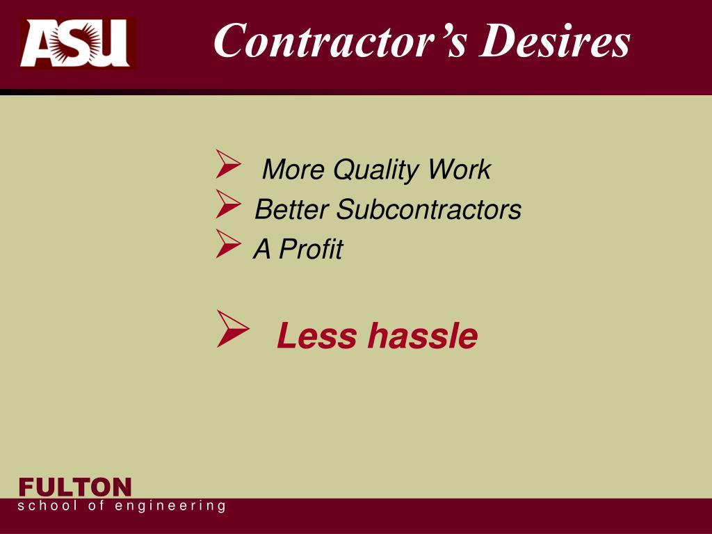 Contractor's Desires