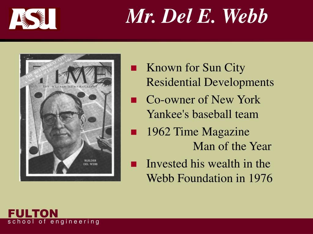 Mr. Del E. Webb