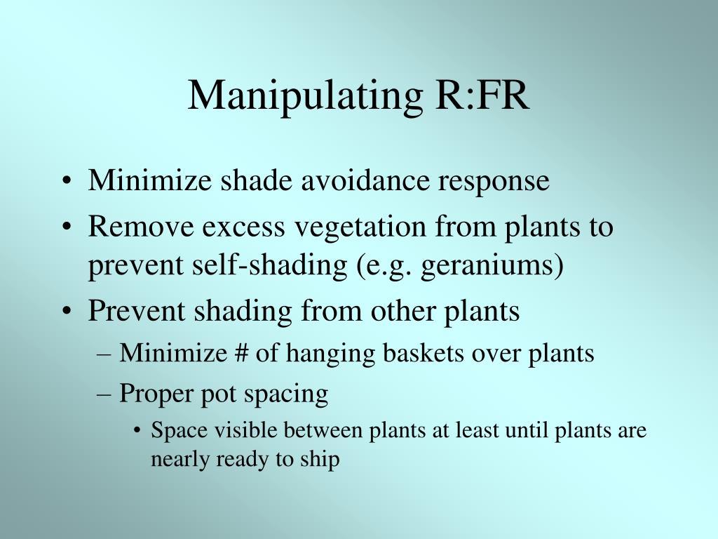 Manipulating R:FR