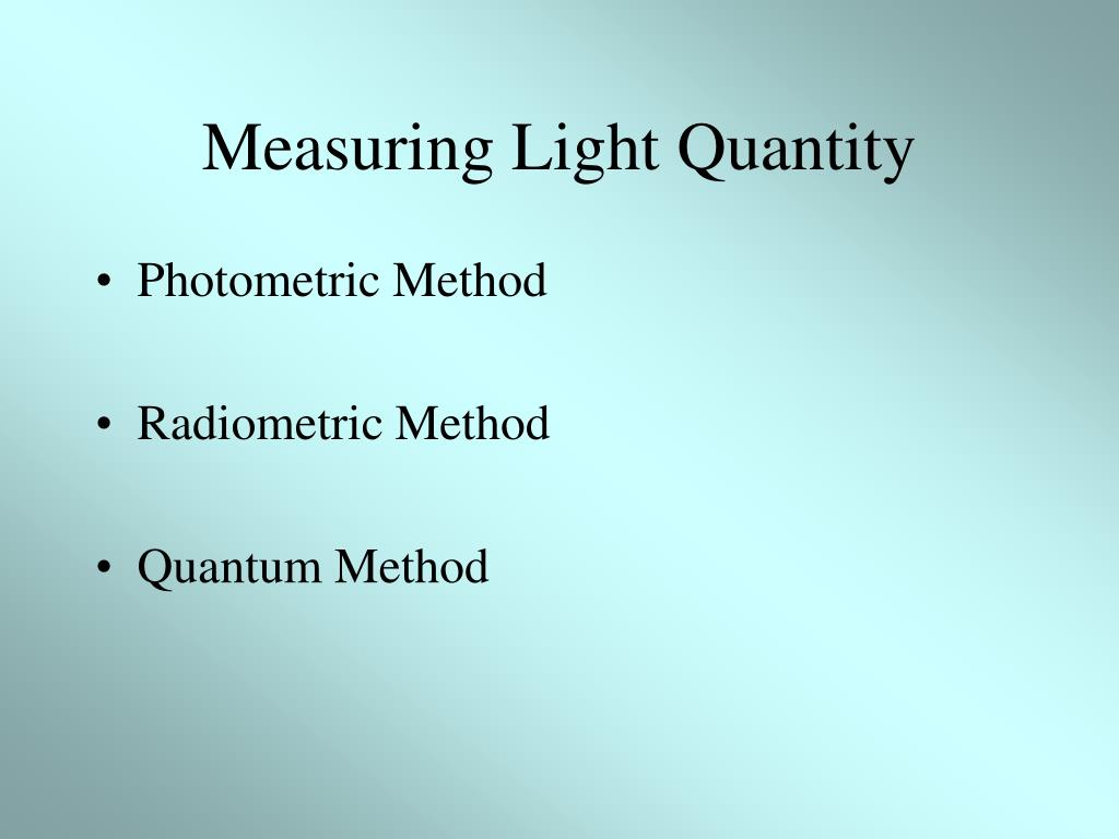 Measuring Light Quantity