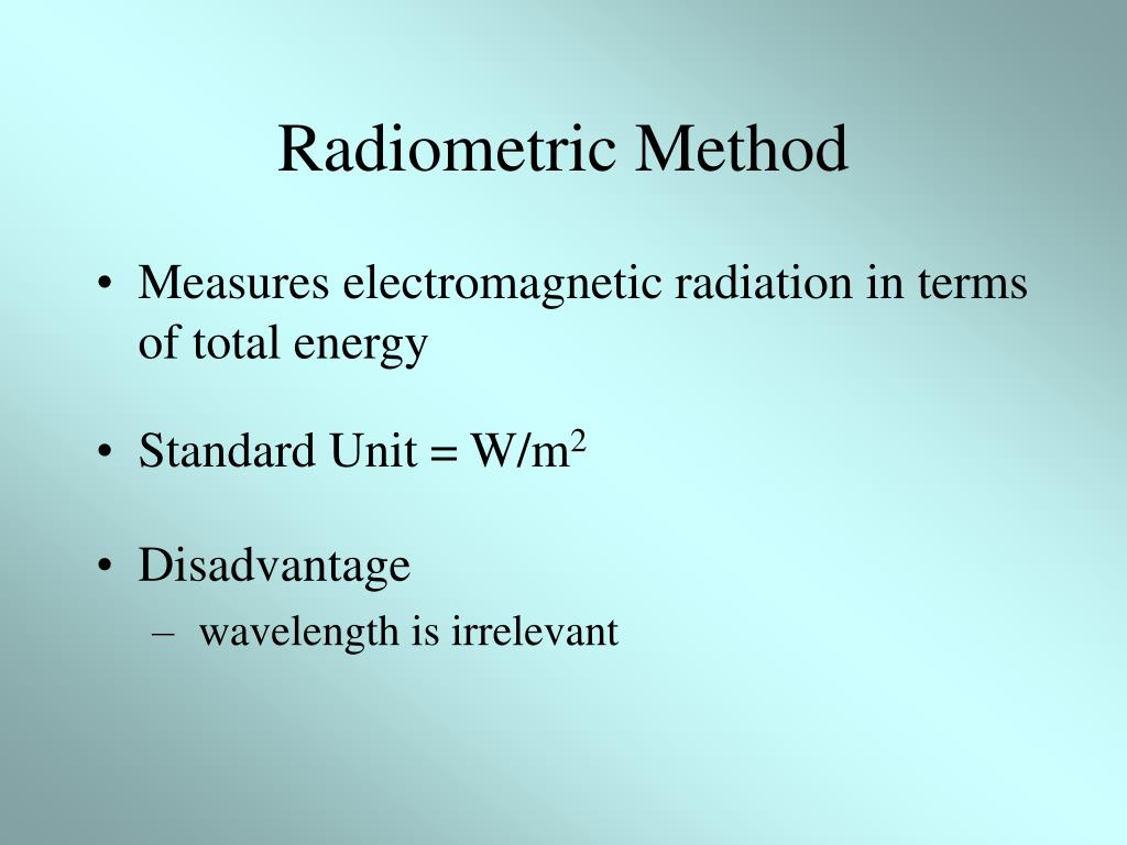 Radiometric Method