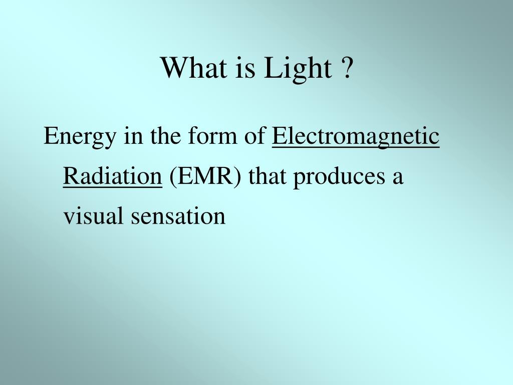 What is Light ?