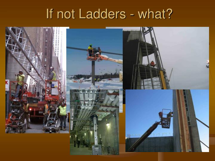 If not Ladders - what?